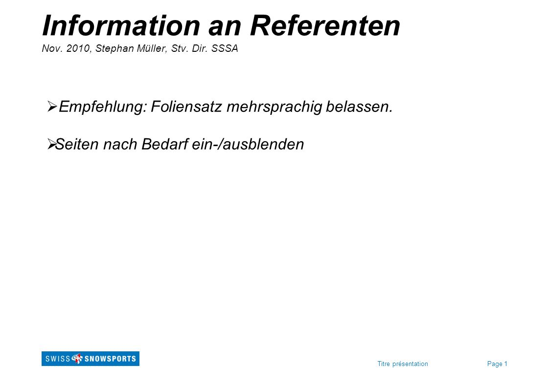 Information an Referenten Nov. 2010, Stephan Müller, Stv. Dir. SSSA