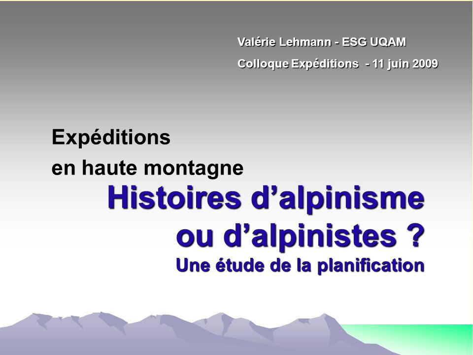 Histoires d'alpinisme ou d'alpinistes Une étude de la planification
