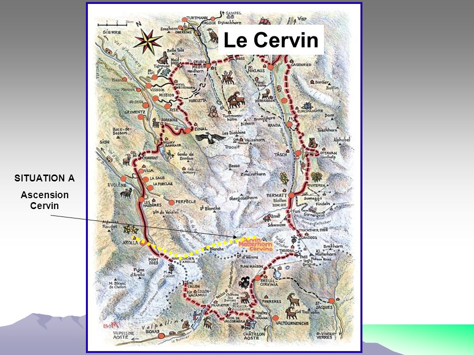Le Cervin SITUATION A Ascension Cervin