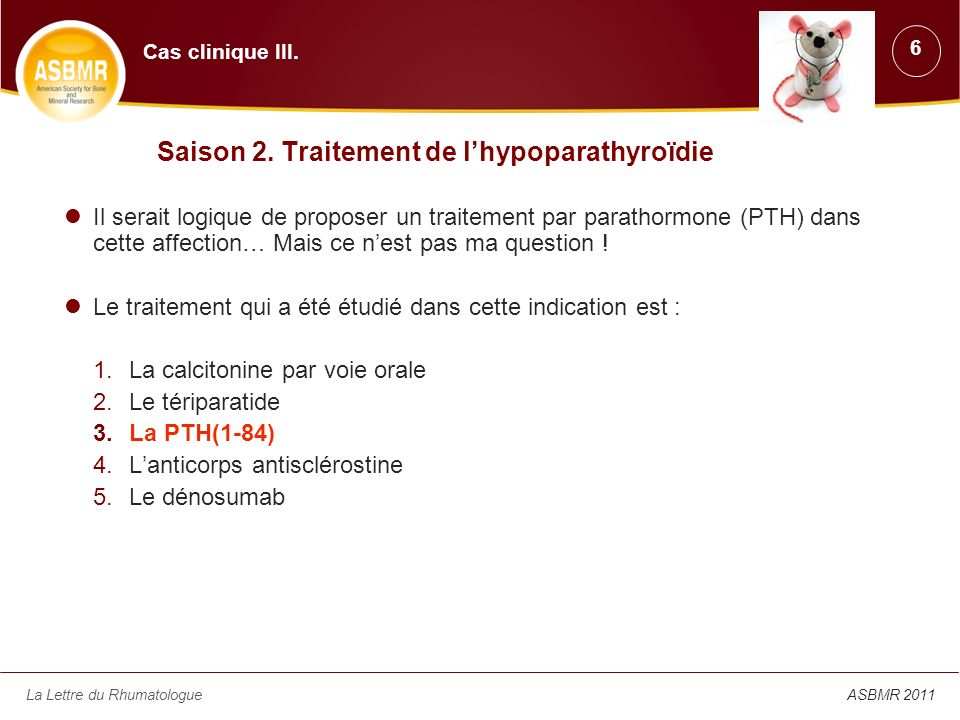 Saison 2. Traitement de l'hypoparathyroïdie