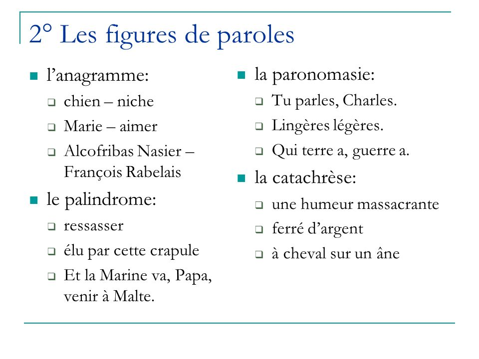 2° Les figures de paroles