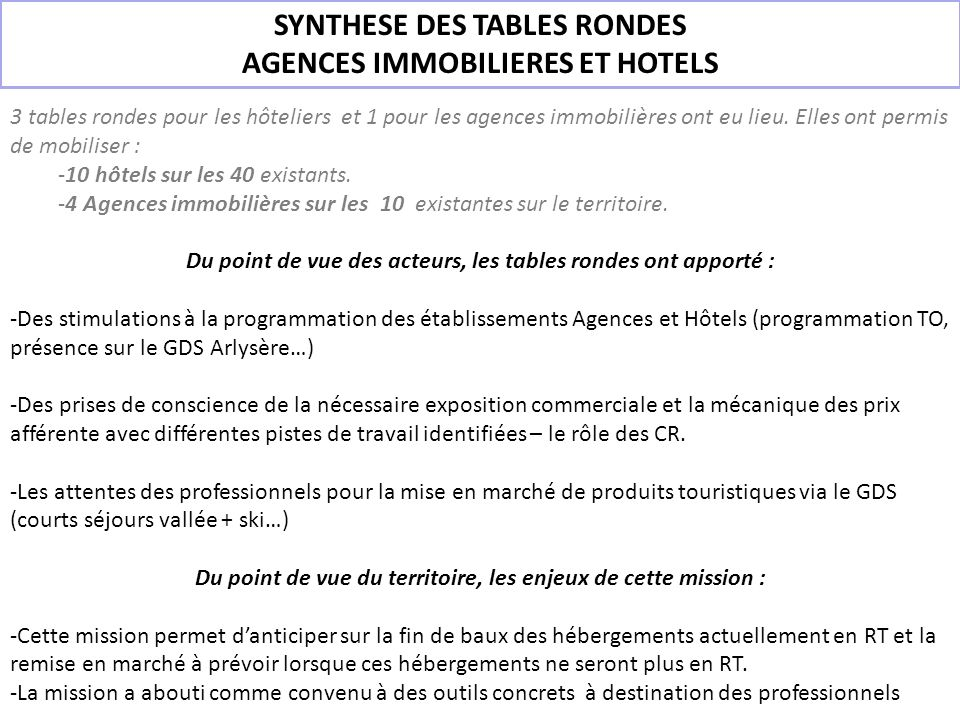 SYNTHESE DES TABLES RONDES AGENCES IMMOBILIERES ET HOTELS