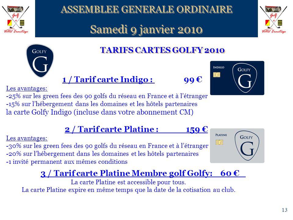 Samedi 9 janvier 2010 ASSEMBLEE GENERALE ORDINAIRE