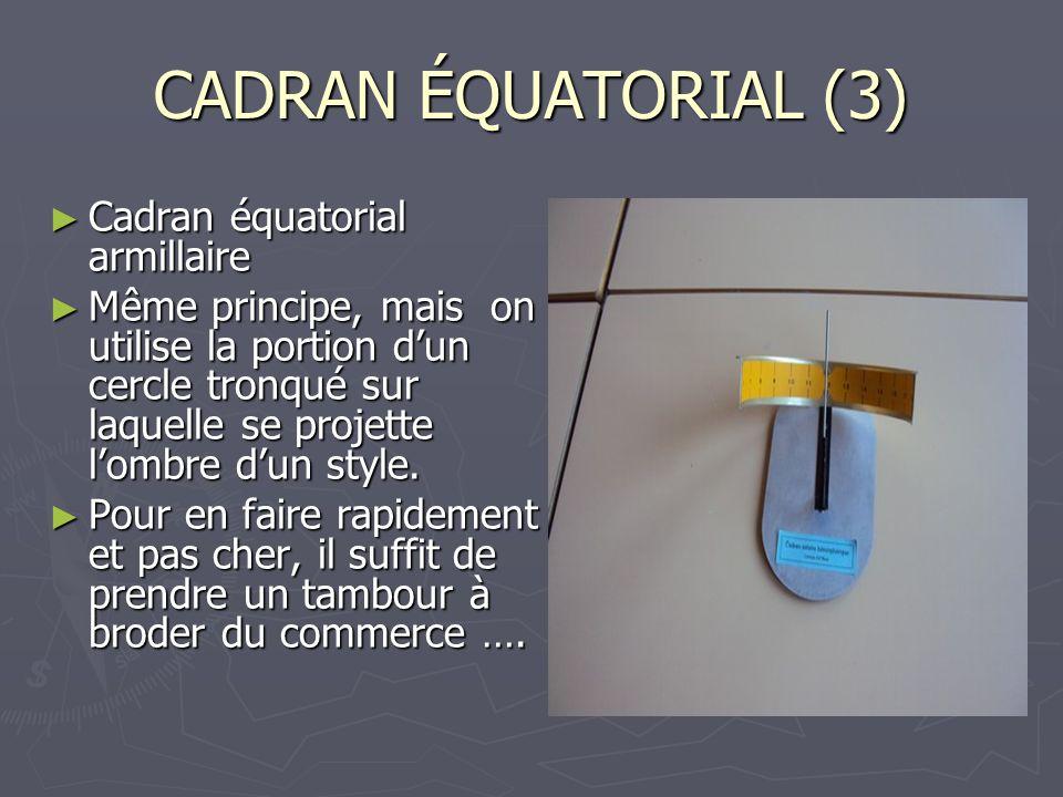CADRAN ÉQUATORIAL (3) Cadran équatorial armillaire