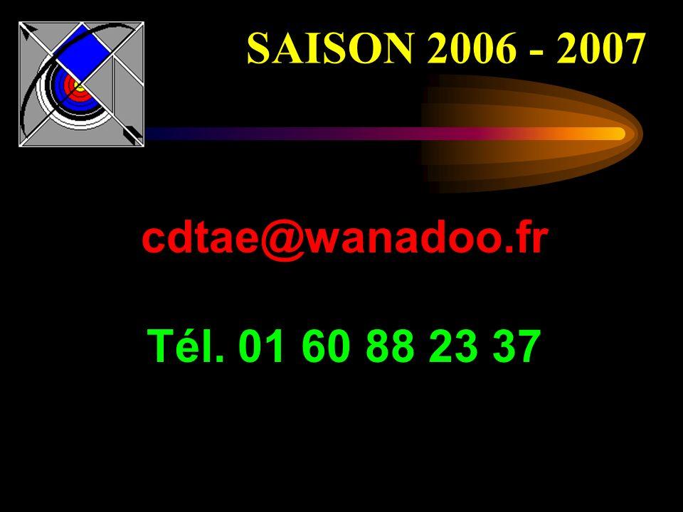 SAISON 2006 - 2007 cdtae@wanadoo.fr Tél. 01 60 88 23 37 ²