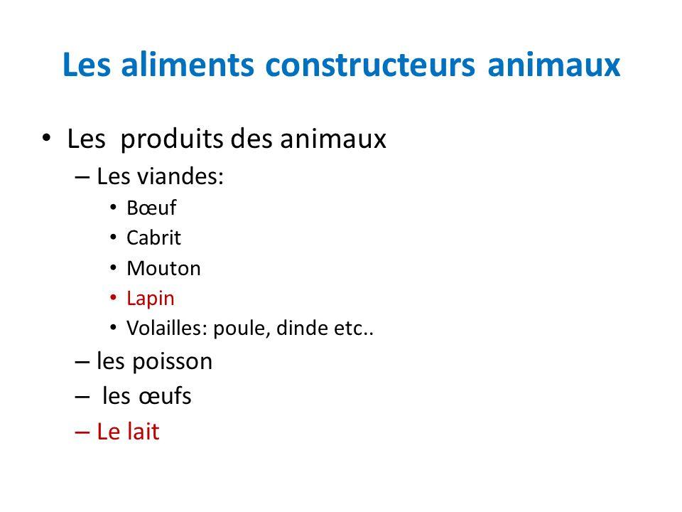Les aliments constructeurs animaux