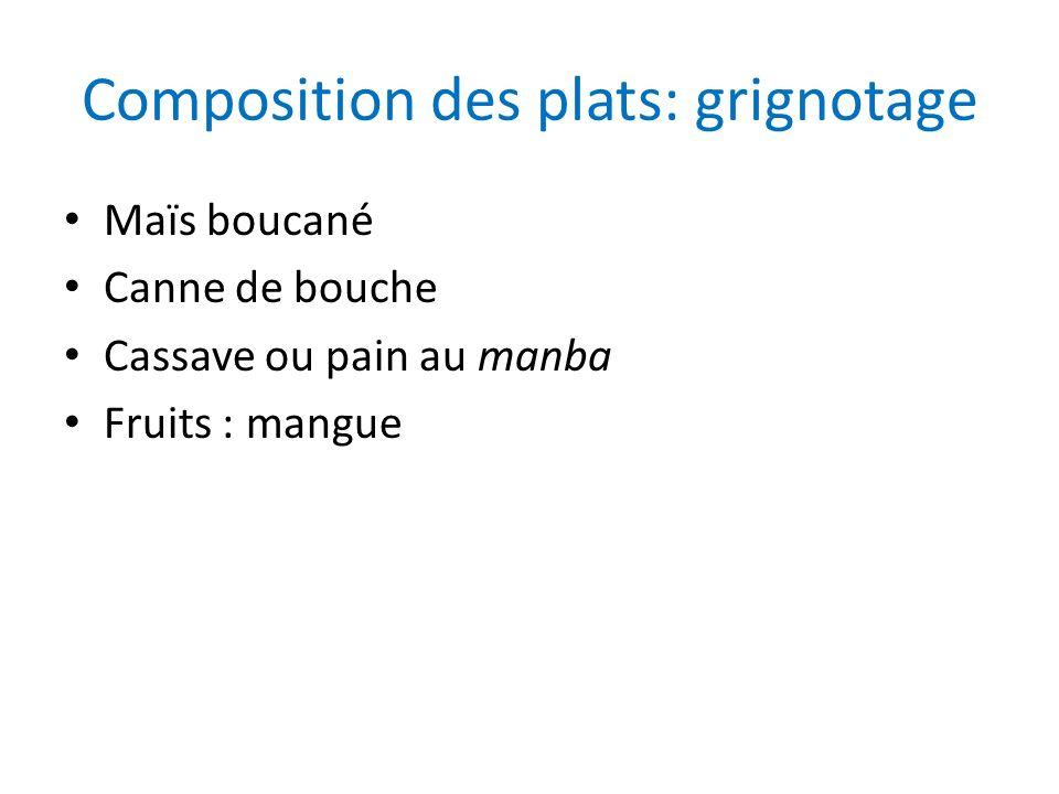 Composition des plats: grignotage
