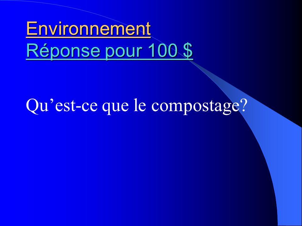 Environnement Réponse pour 100 $