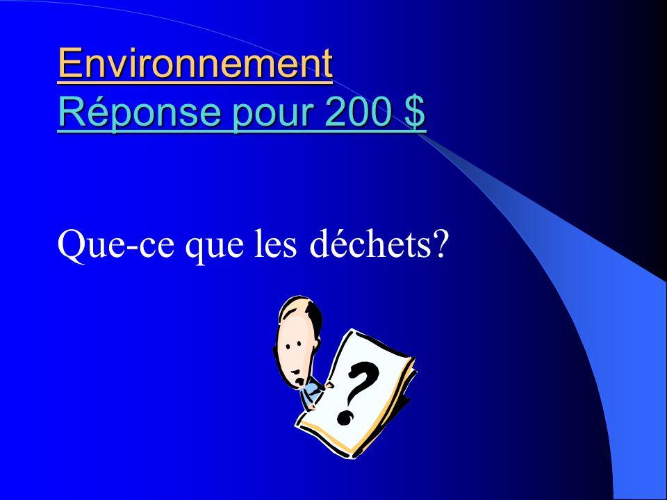 Environnement Réponse pour 200 $