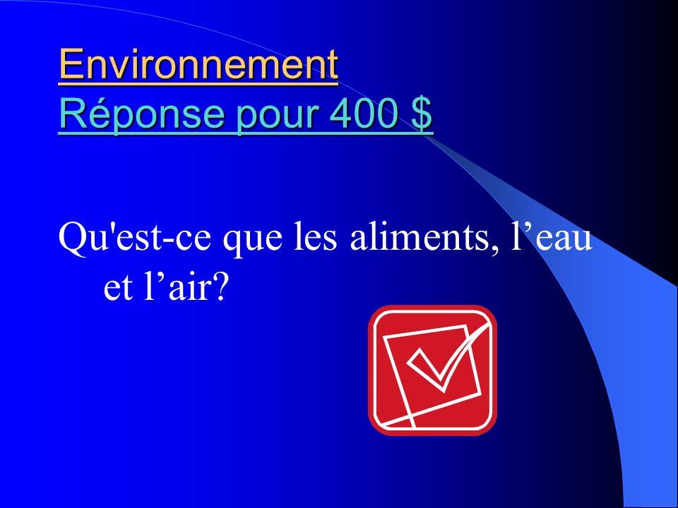 Environnement Réponse pour 400 $