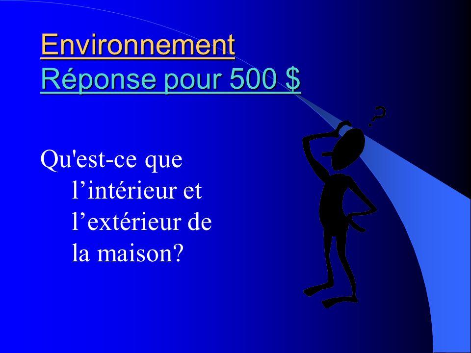 Environnement Réponse pour 500 $