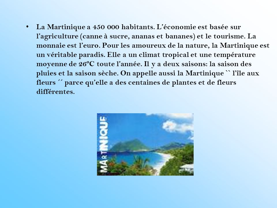 La Martinique a 450 000 habitants