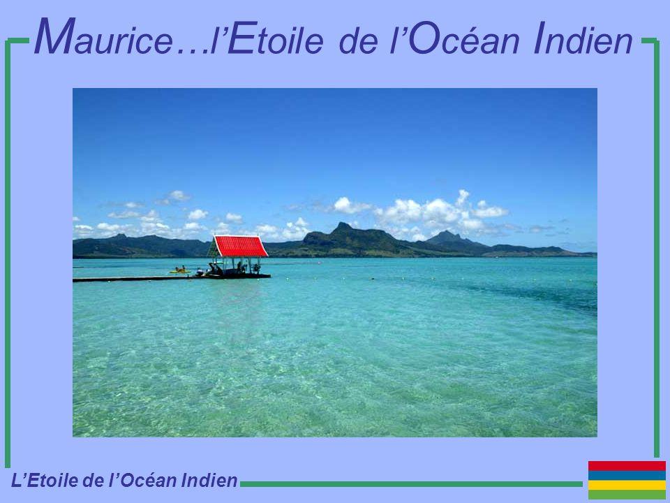 Maurice…l'Etoile de l'Océan Indien