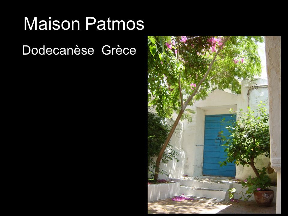 Maison Patmos Dodecanèse- Grèce