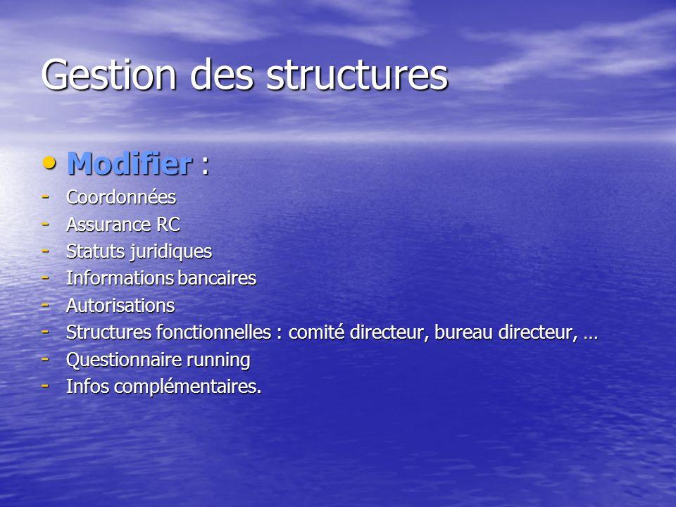 Gestion des structures