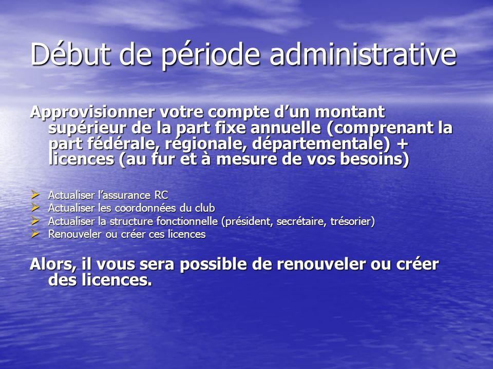 Début de période administrative