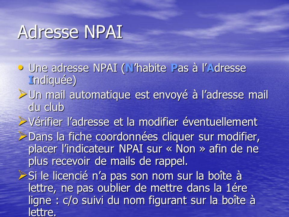 Adresse NPAI Une adresse NPAI (N'habite Pas à l'Adresse Indiquée)