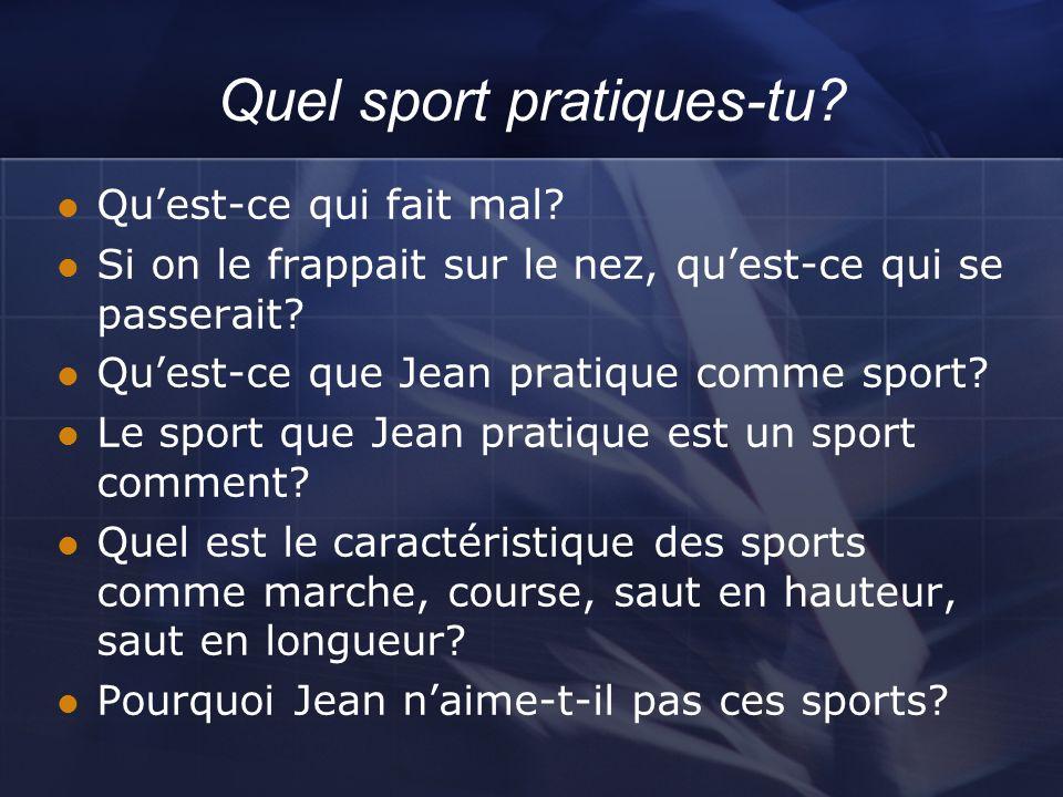 Quel sport pratiques-tu