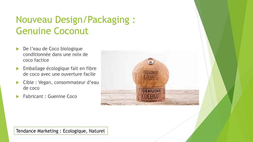 Nouveau Design/Packaging : Genuine Coconut