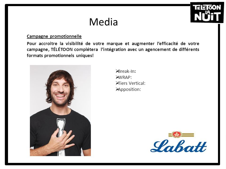 Media Campagne promotionnelle