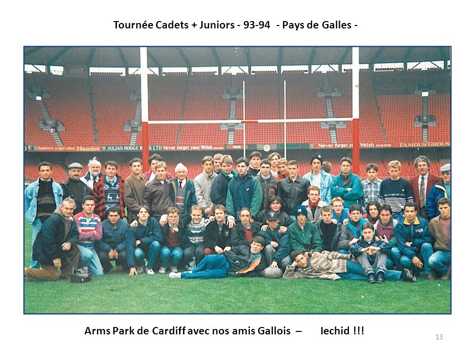 Tournée Cadets + Juniors - 93-94 - Pays de Galles -