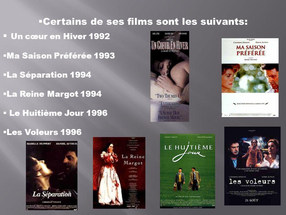 Certains de ses films sont les suivants: