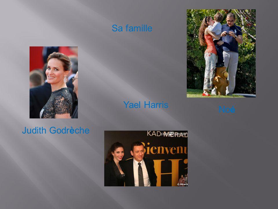 Sa famille Yael Harris Noé Judith Godrèche