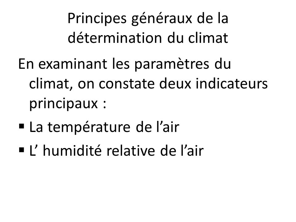 Principes généraux de la détermination du climat