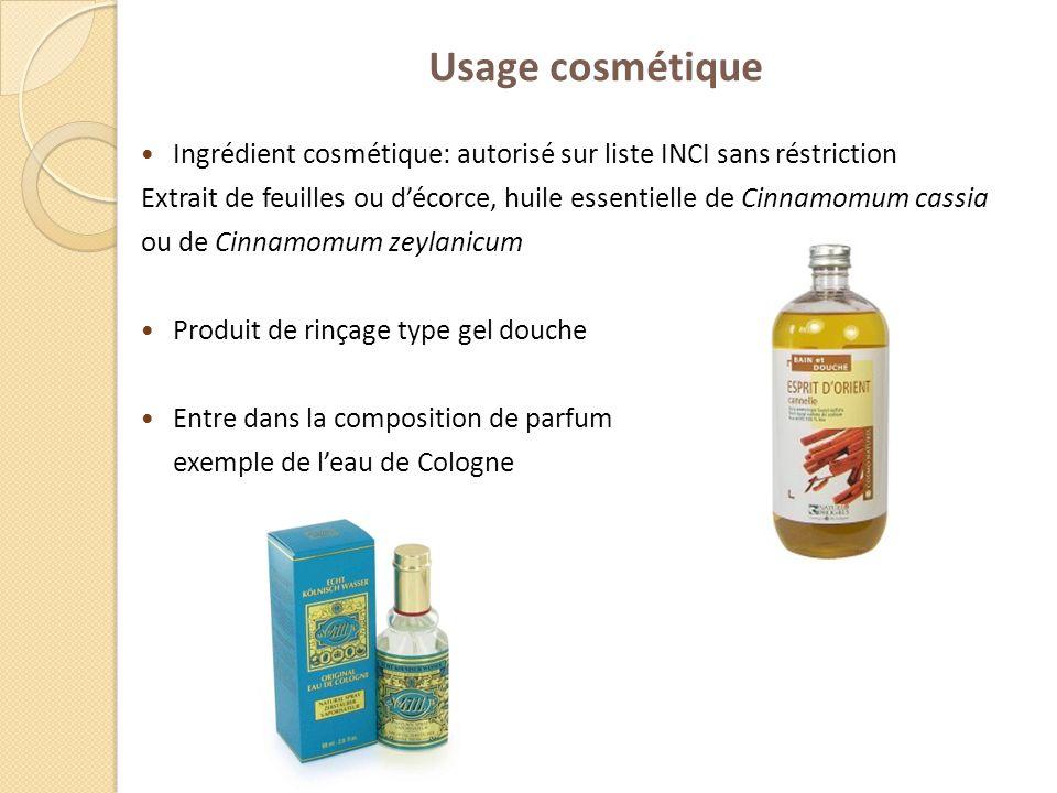 Usage cosmétique Ingrédient cosmétique: autorisé sur liste INCI sans réstriction.