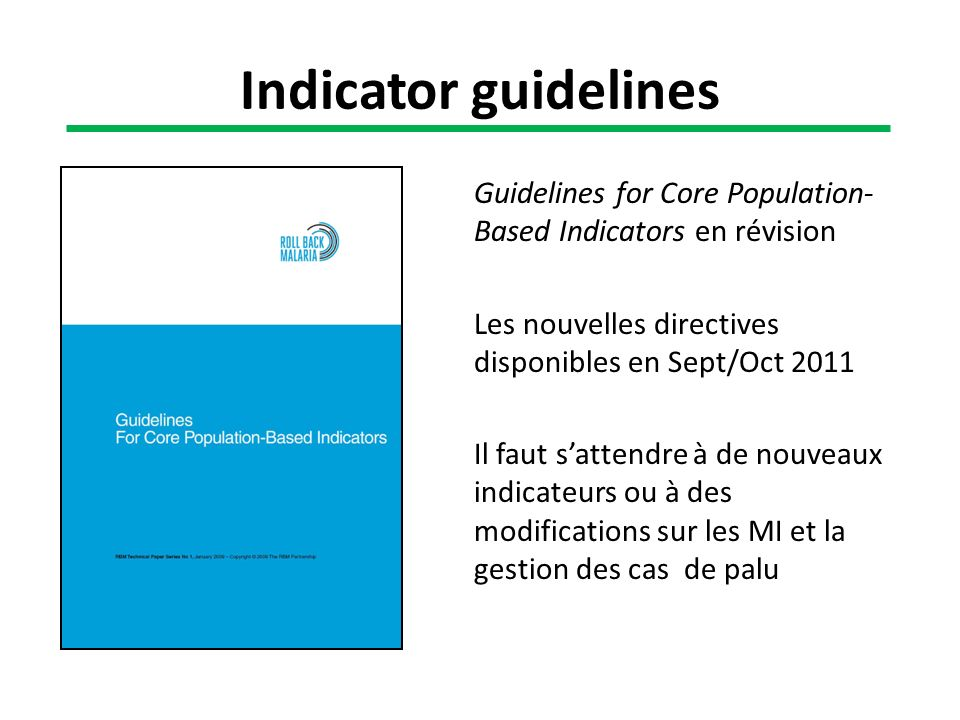 Indicator guidelines