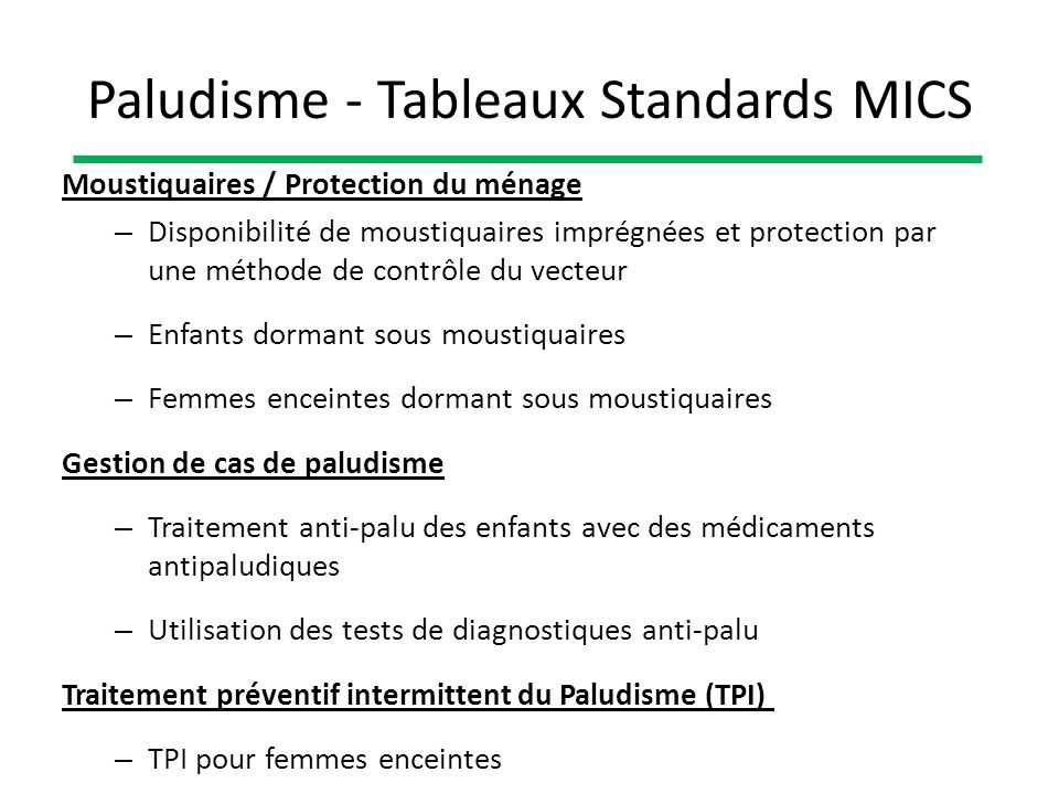 Paludisme - Tableaux Standards MICS