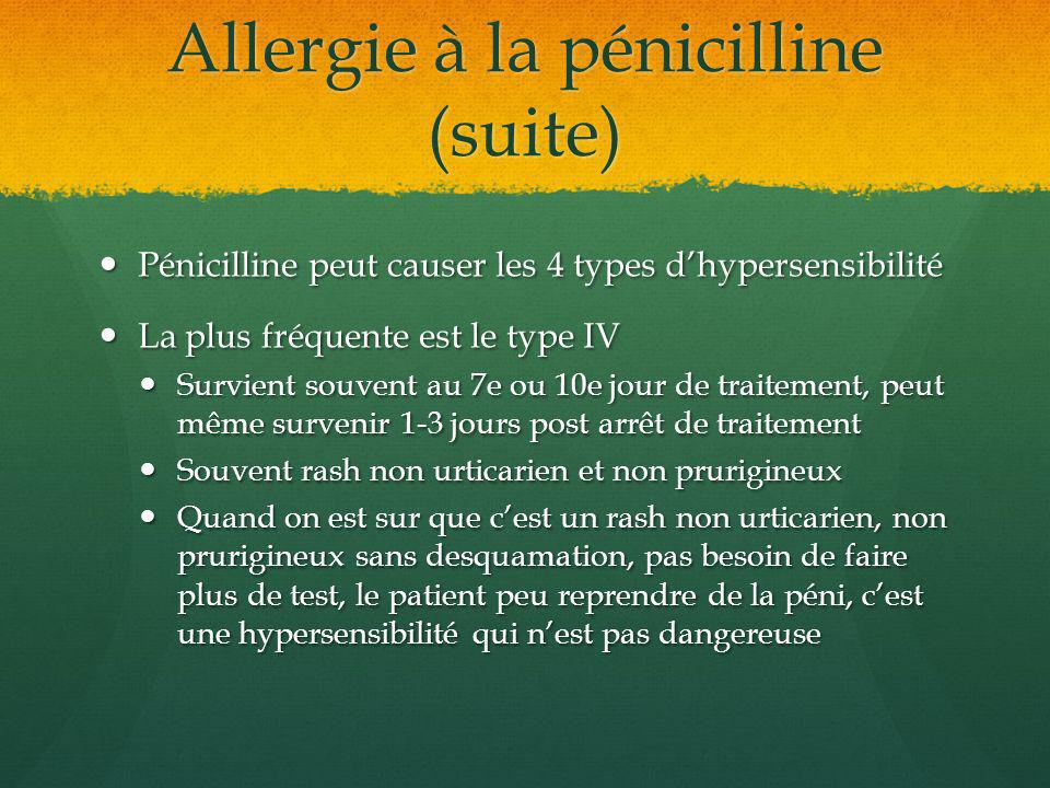 Allergie à la pénicilline (suite)