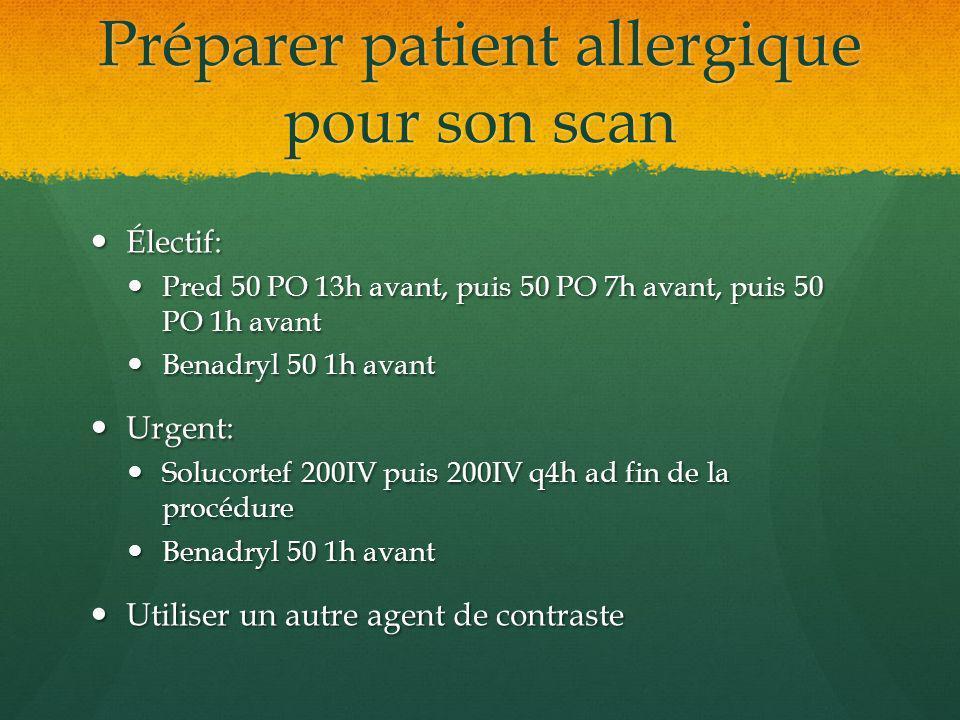 Préparer patient allergique pour son scan