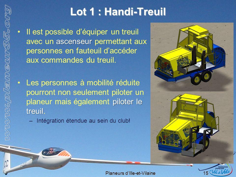 Lot 1 : Handi-Treuil Il est possible d'équiper un treuil avec un ascenseur permettant aux personnes en fauteuil d'accéder aux commandes du treuil.