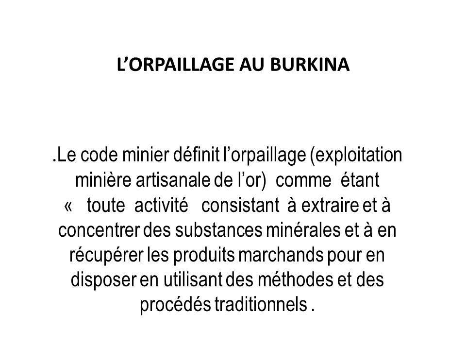 L'ORPAILLAGE AU BURKINA