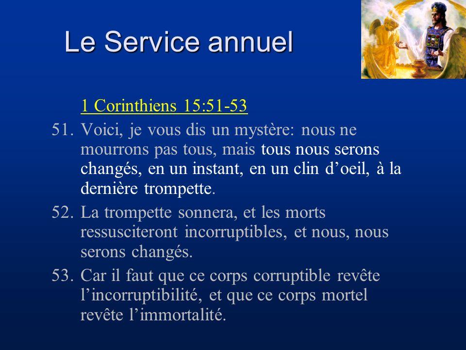 Le Service annuel 1 Corinthiens 15:51-53