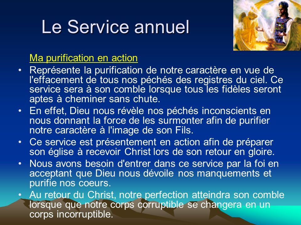 Le Service annuel Ma purification en action