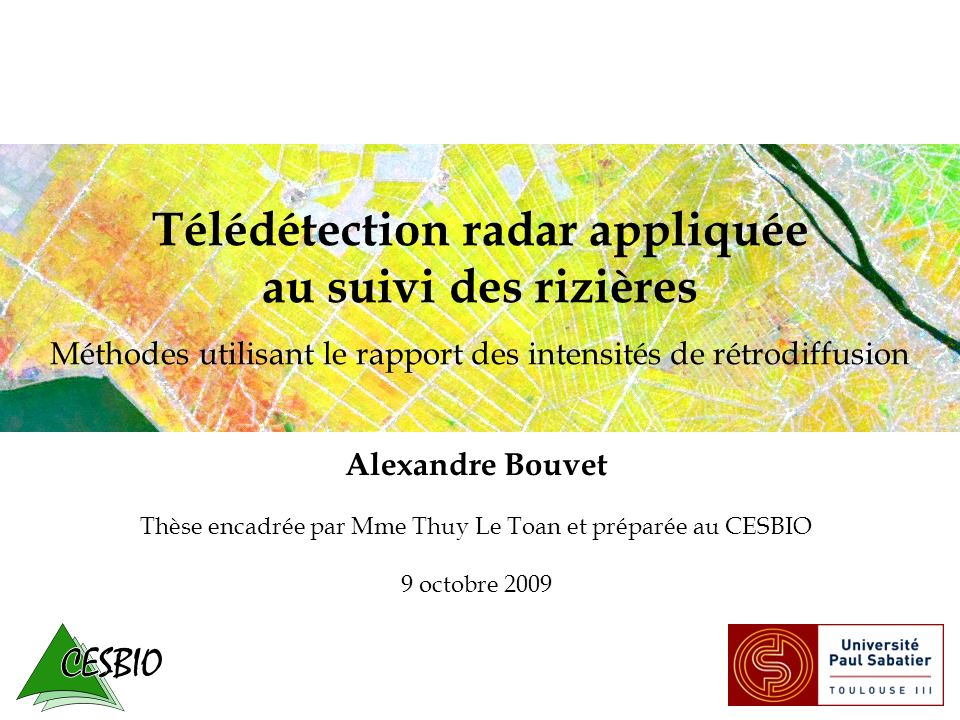Thèse encadrée par Mme Thuy Le Toan et préparée au CESBIO