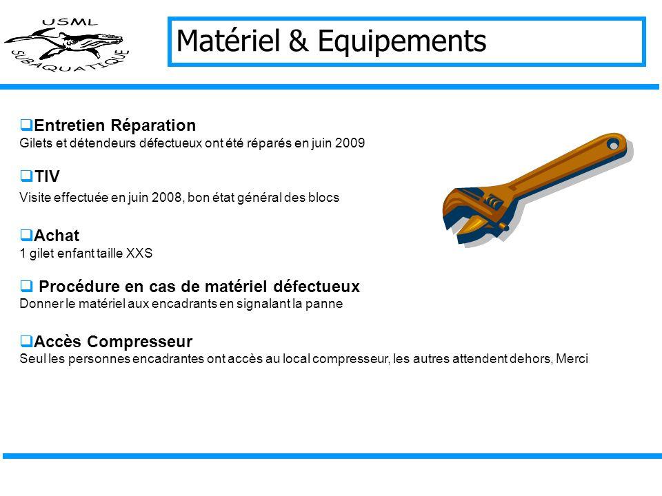 Matériel & Equipements
