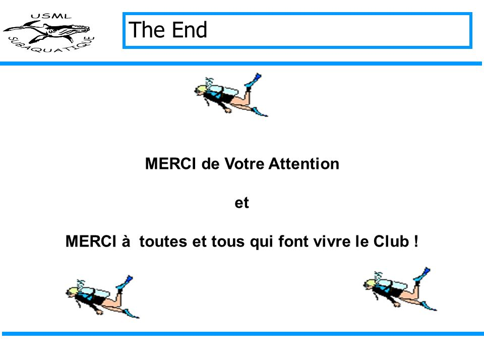 The End MERCI de Votre Attention et