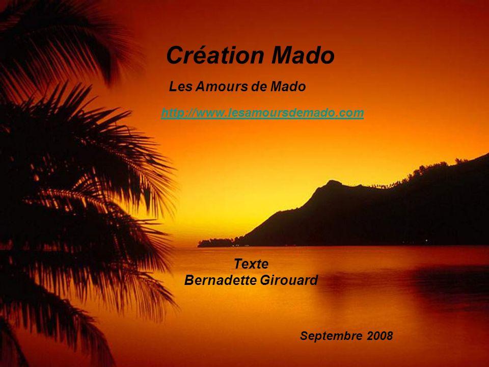 Création Mado Les Amours de Mado Texte Bernadette Girouard