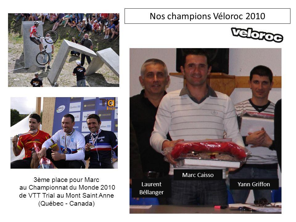 Nos champions Véloroc 2010 Marc Caisso 3ème place pour Marc