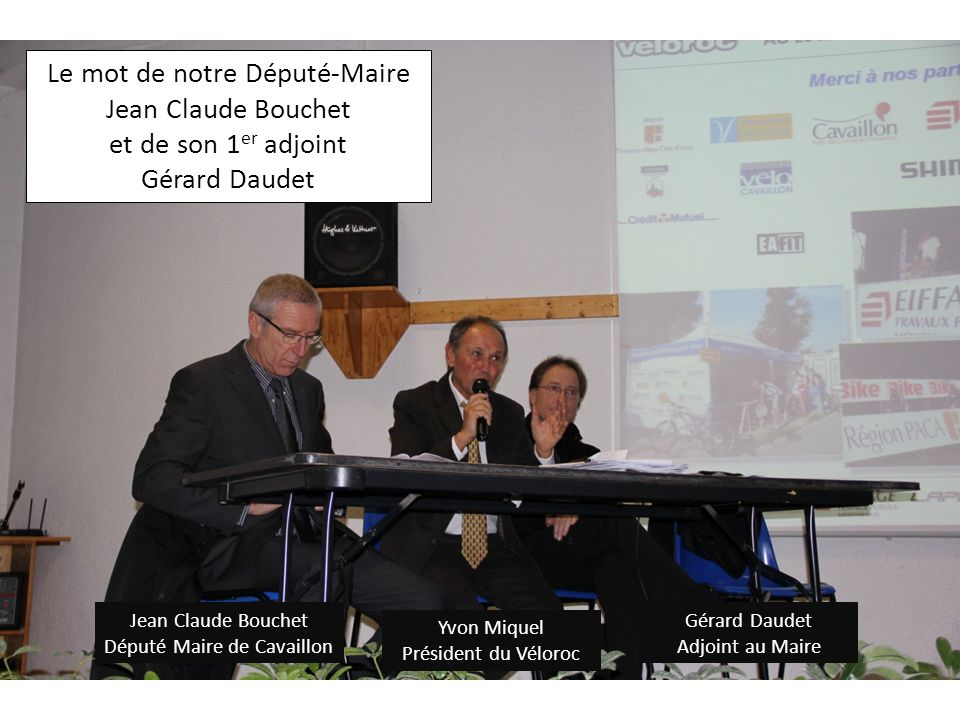 Le mot de notre Député-Maire Jean Claude Bouchet et de son 1er adjoint