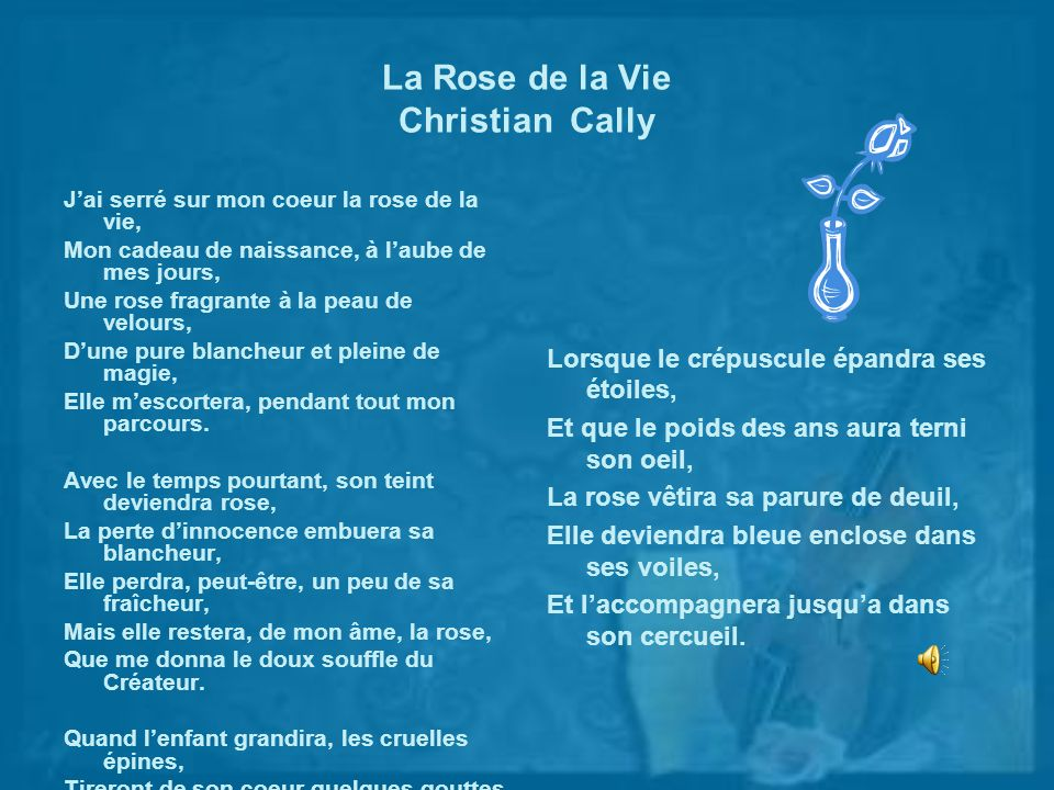 La Rose de la Vie Christian Cally