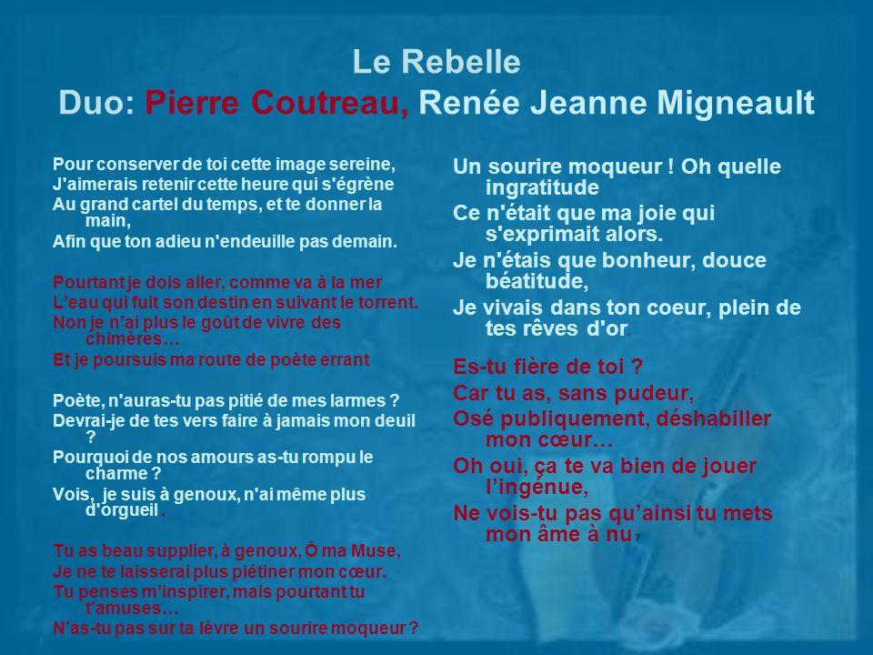 Le Rebelle Duo: Pierre Coutreau, Renée Jeanne Migneault