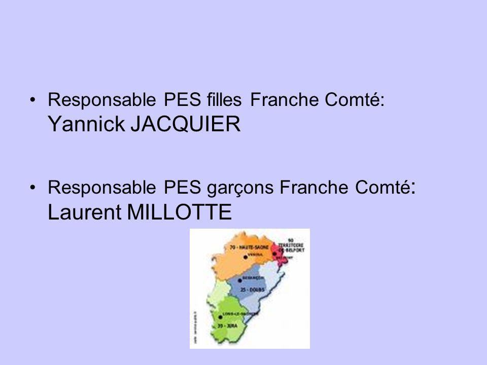 Responsable PES filles Franche Comté: Yannick JACQUIER