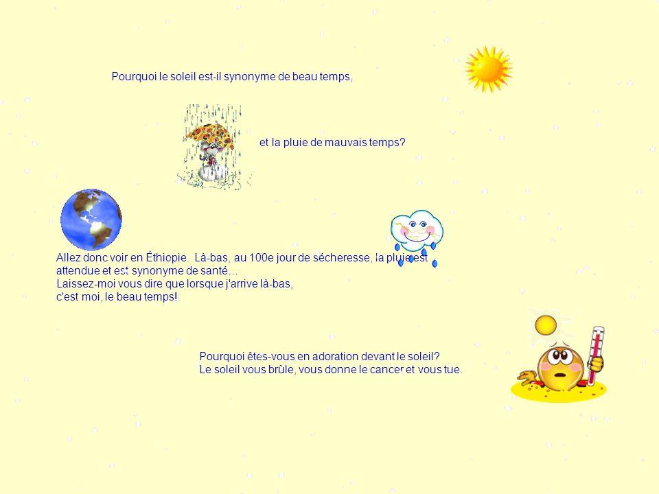 Pourquoi le soleil est-il synonyme de beau temps,