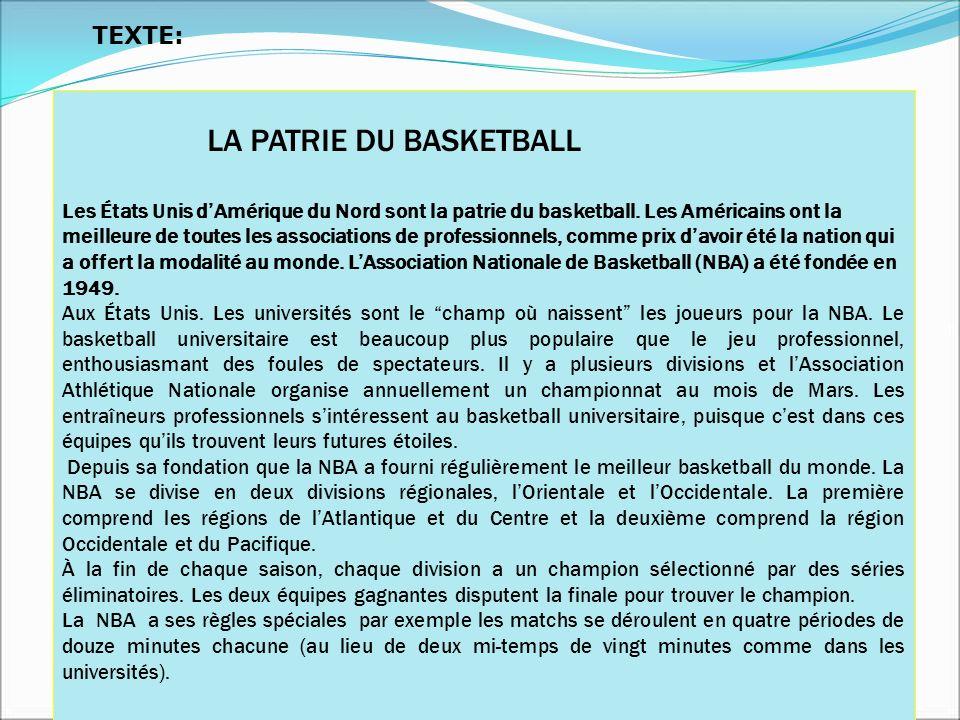 TEXTE: LA PATRIE DU BASKETBALL.