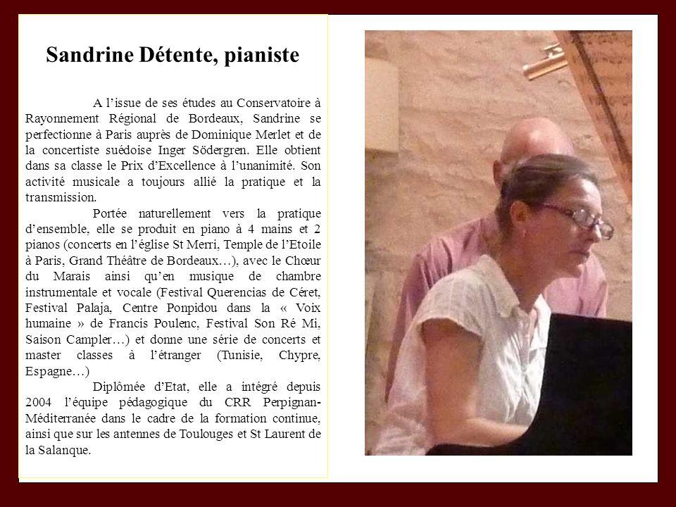 Sandrine Détente, pianiste