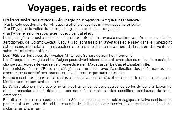 Voyages, raids et records